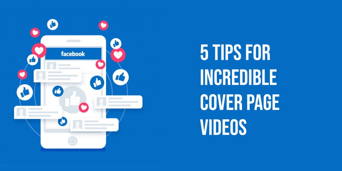 5 Guidelines for Facebook Cover Video Image 1